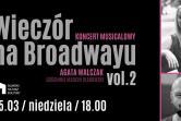 Wieczór na Broadwayu vol.2 - Gdańsk