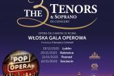 The 3 Tenors & Soprano - Włoska Gala Operowa - Poznań