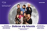 Dobrze się kłamie - Lublin