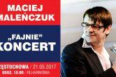 Maciej Maleńczuk - Częstochowa