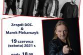 Koncert zespołu DOC. i Marka Piekarczyka - Przemyśl