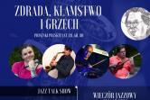 Zdrada, kłamstwo i grzech - Kraków
