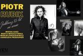 Piotr Rubik - Gliwice