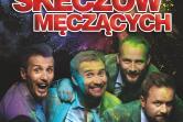 Kabaret Skeczów Męczących - Żyrardów
