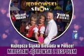 Jędrowski Show - Rydułtowy