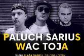 Paluch & Sarius & Wac Toja - Dąbie