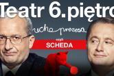 Ucho Prezesa czyli SCHEDA  - Zabrze