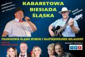 Kabaretowa Biesiada Śląska - Grzegorzewo