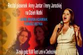 Recital piosenek Anny Jantar i Ireny Jarockiej - Ciechocinek
