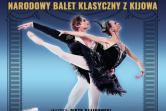 Narodowy Balet Kijowski - Jezioro Łabędzie - Toruń