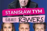 Stanisław Tym i Kabaret Rewers
