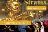 Wiedeńska Gala Noworoczna 2019 - Johann Strauss - Proszowice